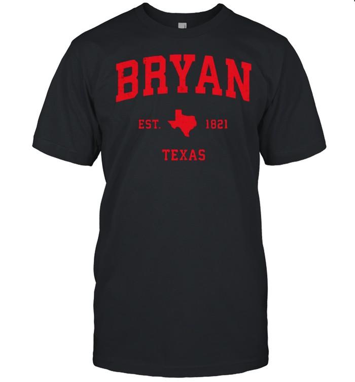 Bryan Texas TX Est 1821 Vintage Sports T- Classic Men's T-shirt