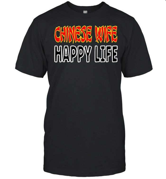 Chinese Wife Happy Life Funny China Asia T- Classic Men's T-shirt