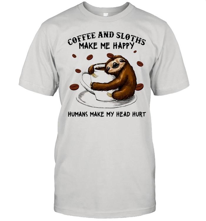 Coffee And Sloths Make Me Happy Humans Make My Head Hurt T-shirt Classic Men's T-shirt