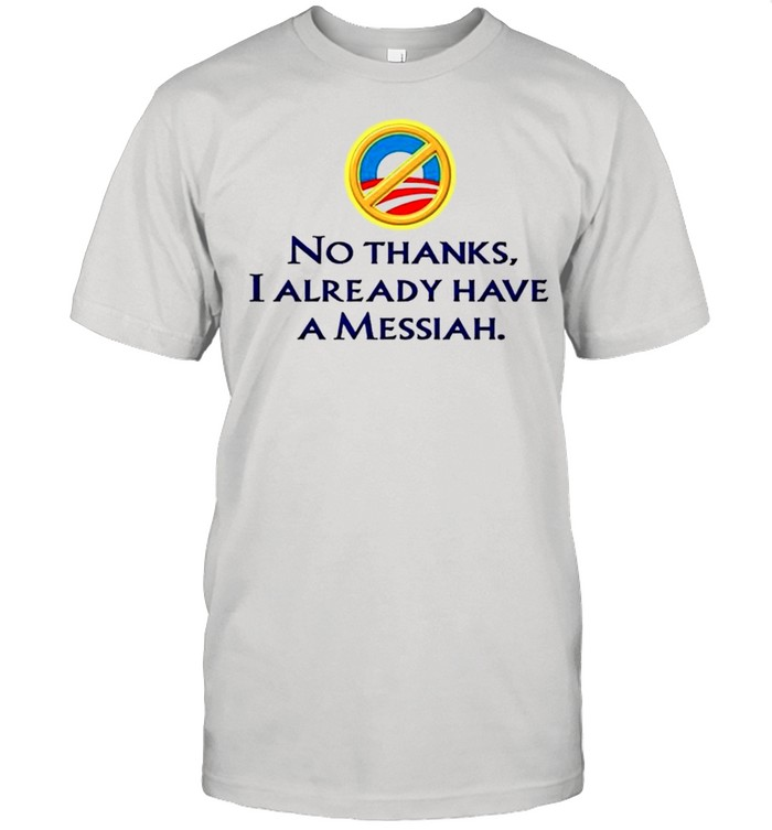 No thanks I already have a messiah shirt Classic Men's T-shirt
