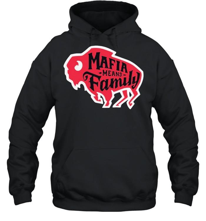 buffalo bills mafia means family new 2021 shirt unisex hoodie
