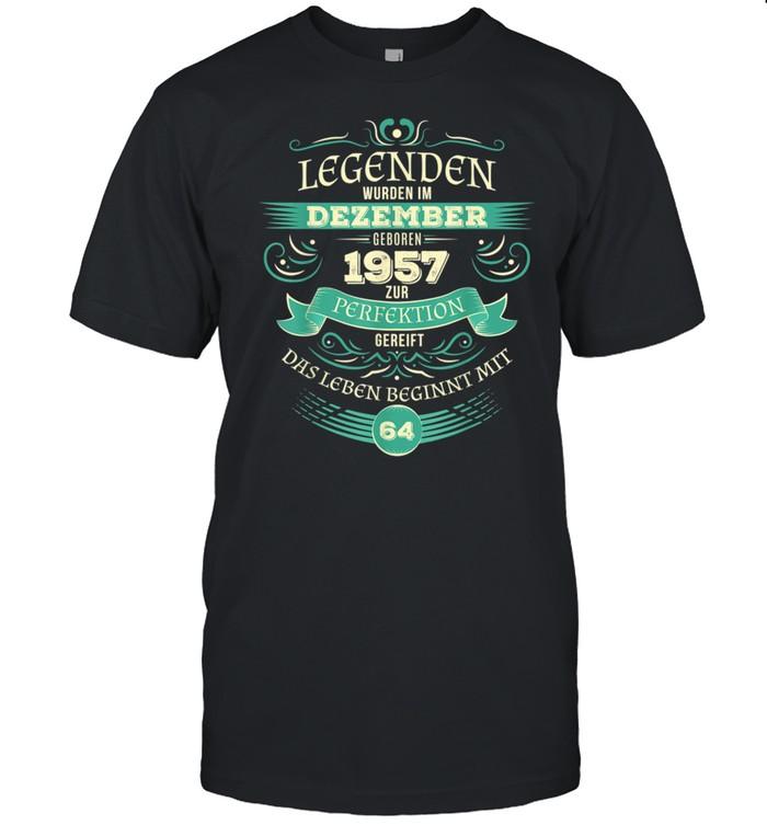 64. Geburtstag Legendär seit Dezember 1957 shirt Classic Men's T-shirt