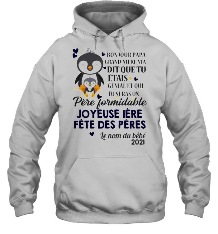 bonjour papa grand mere ma dit que tu penguin  unisex hoodie