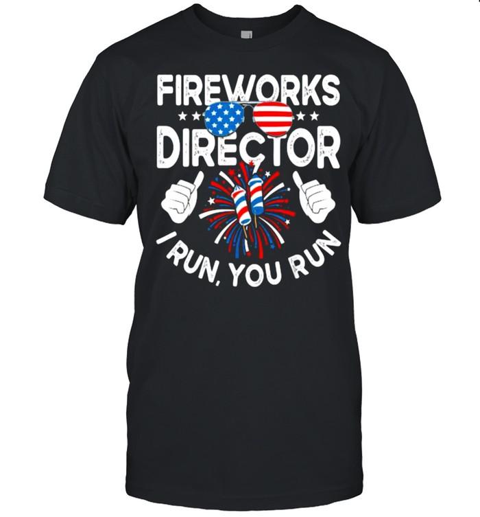 Fireworks Director If I Run You Run Sunglasses 4th of July T- Classic Men's T-shirt