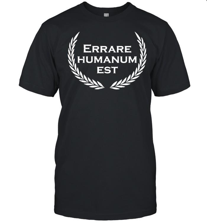 Errare humanum est Lateinischer Spruch Latein shirt Classic Men's T-shirt