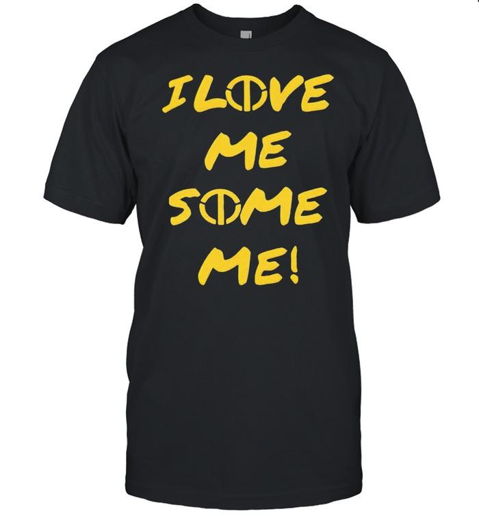 I love me some me shirt Classic Men's T-shirt