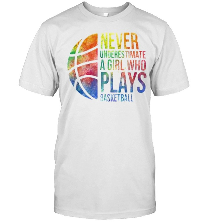 Never Underestimate A Girl Who Plays Basketball Watercolor  Classic Men's T-shirt