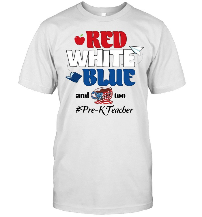 Apple Red White Blue And Coffee Too Pre-K Teacher T-shirt Classic Men's T-shirt