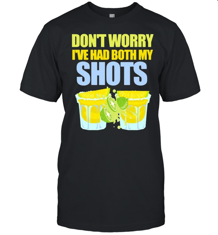 Don't Worry I've Had My Shots Tequila Summertime Lime  Classic Men's T-shirt