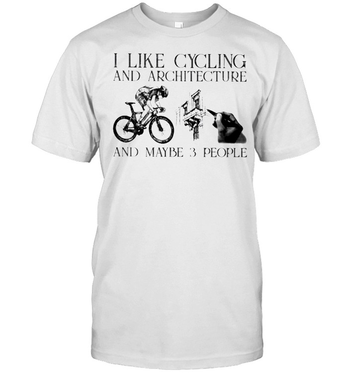 I like cycling and architecture and maybe 3 people shirt Classic Men's T-shirt