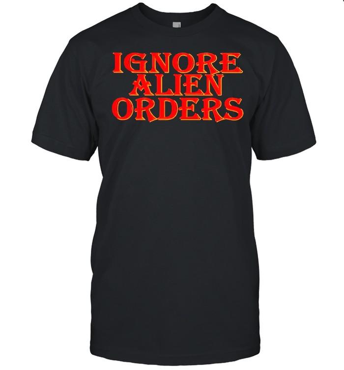 Ignore Alien orders shirt Classic Men's T-shirt