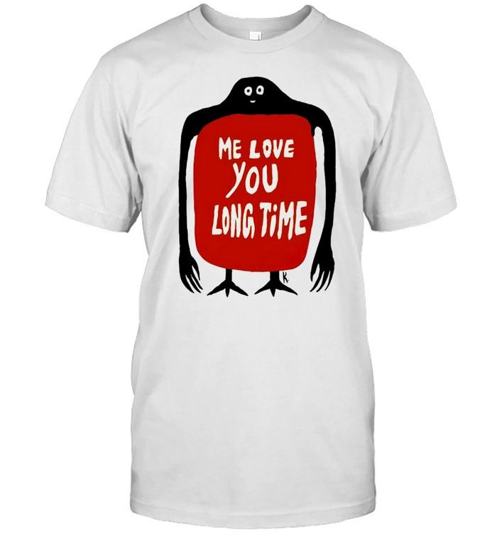 Me love you long time shirt Classic Men's T-shirt