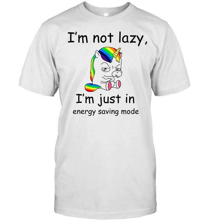 Unicorn Im Not Lazy Im Just In Energy Saving Mode shirt Classic Men's T-shirt