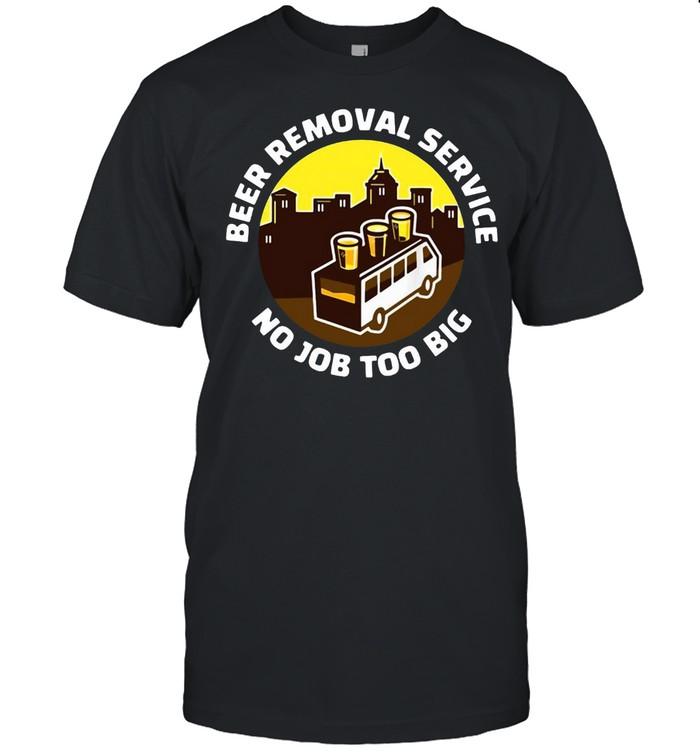 Beer Removal Service No Job Too Big Vintage T-shirt Classic Men's T-shirt