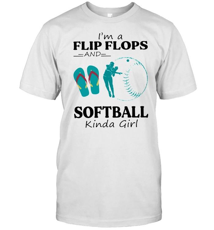 Im A Flip Flops And Softball Kinda Girl shirt Classic Men's T-shirt