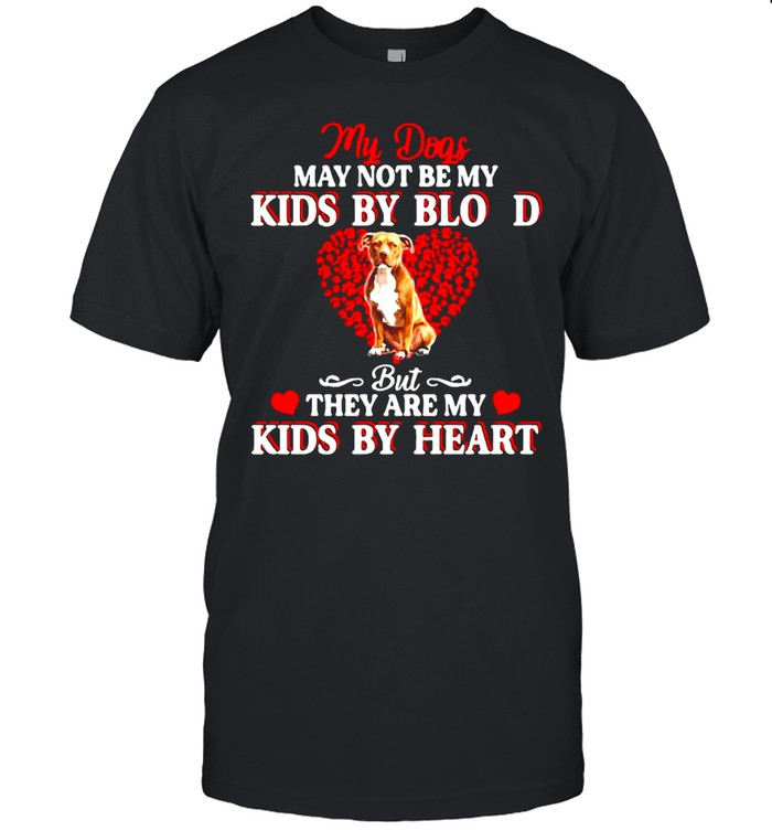 My Dogs May Not Be My Kids By Blood But They Are My Kids By Heart T-shirt Classic Men's T-shirt