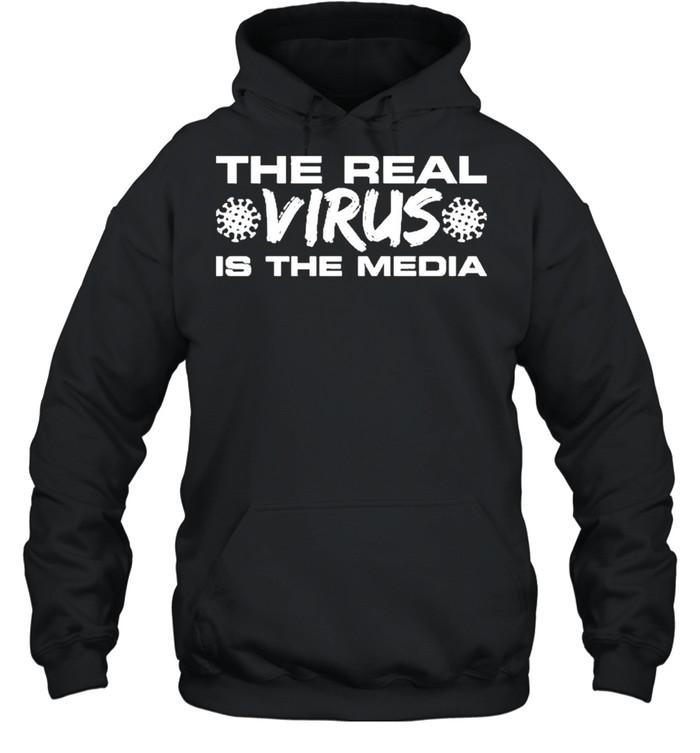 the real virus is the media shirt unisex hoodie
