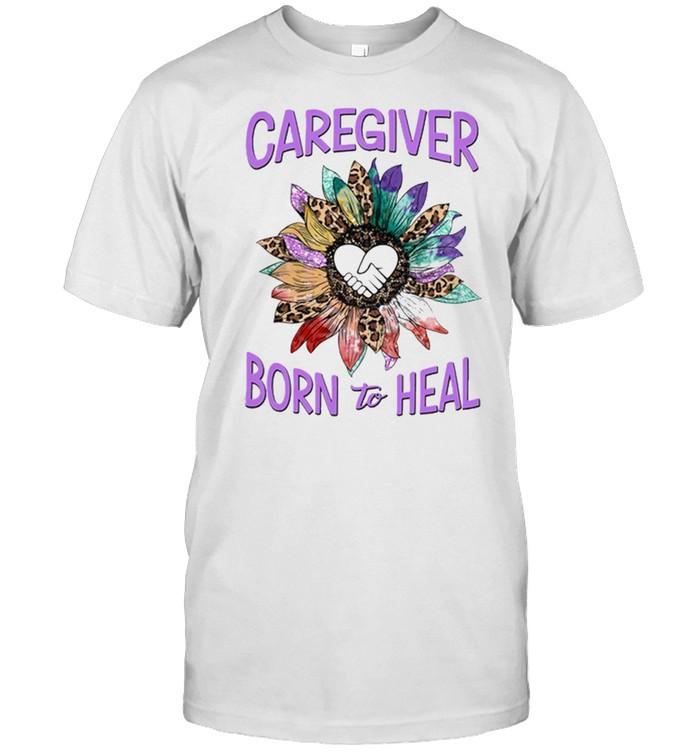 Caregiver Born To Heal Flower shirt Classic Men's T-shirt