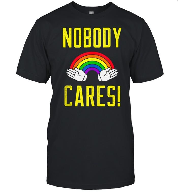 Nobody cares! Rainbow  Classic Men's T-shirt