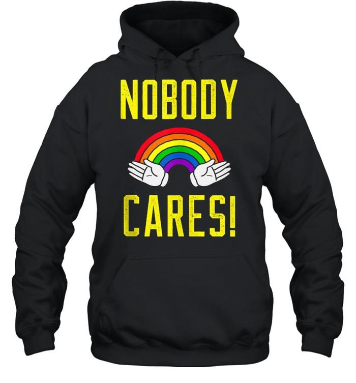 nobody cares rainbow  unisex hoodie