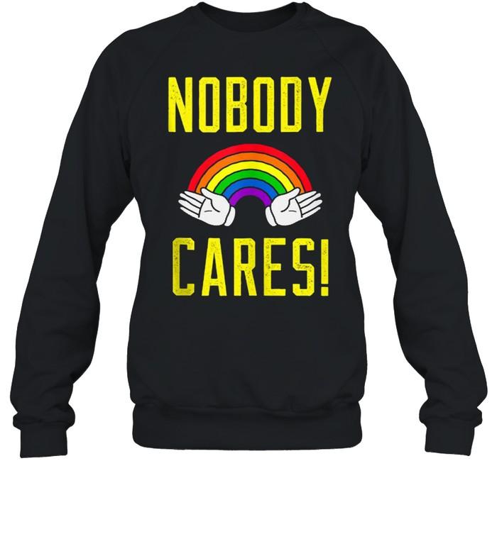 nobody cares rainbow  unisex sweatshirt