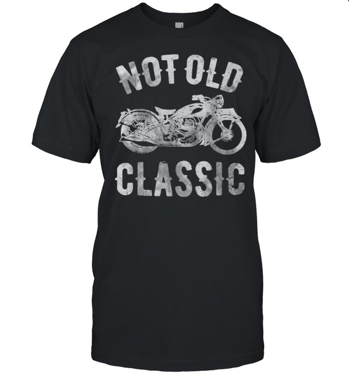Not Old Classic Vintage Motorcycle  Classic Men's T-shirt