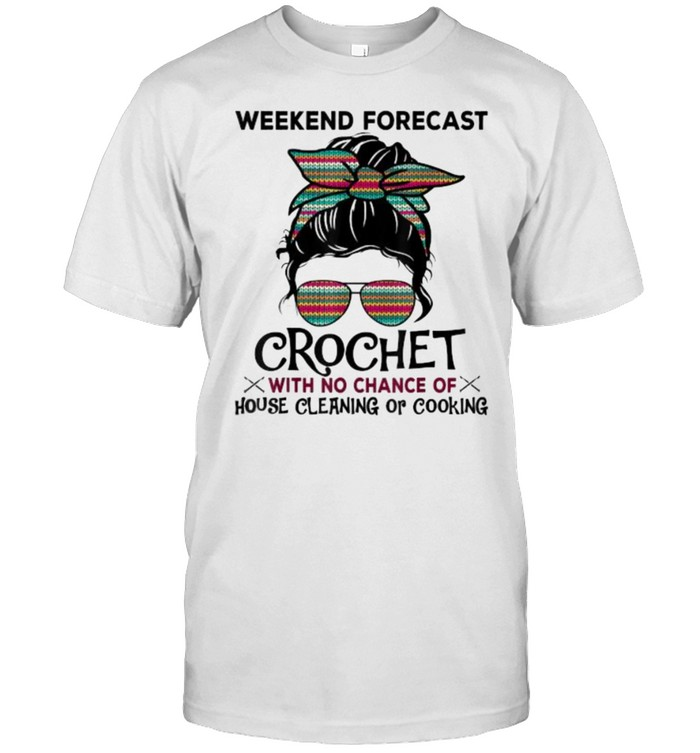 Weekend Forecast Crochet With No Chance Of House Cleaning Or Cooking Colorful Pattern T- Classic Men's T-shirt
