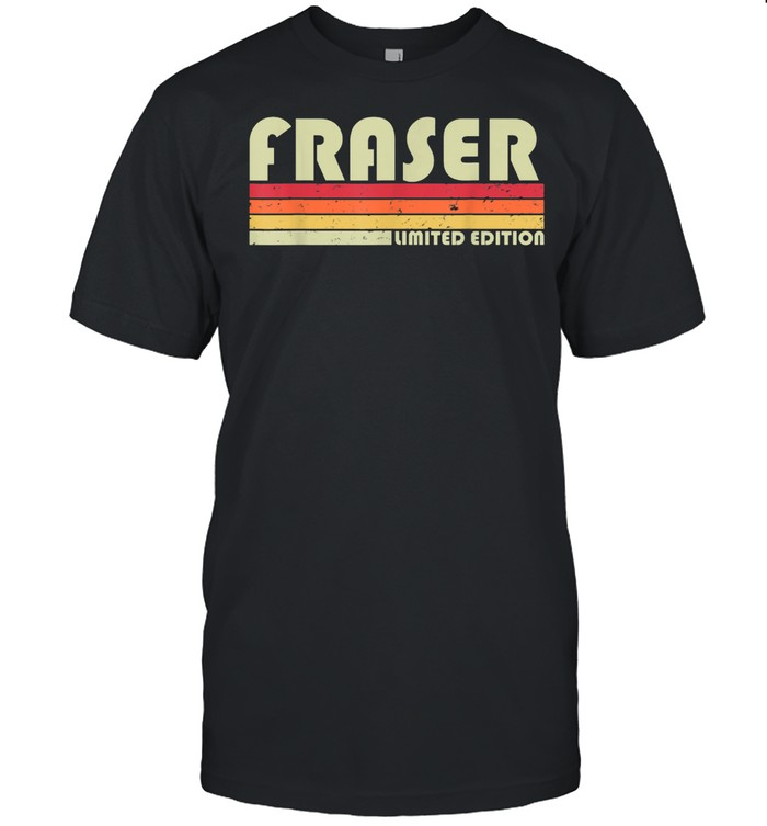 FRASER Surname Retro Vintage 80s 90s Birthday Reunion shirt Classic Men's T-shirt