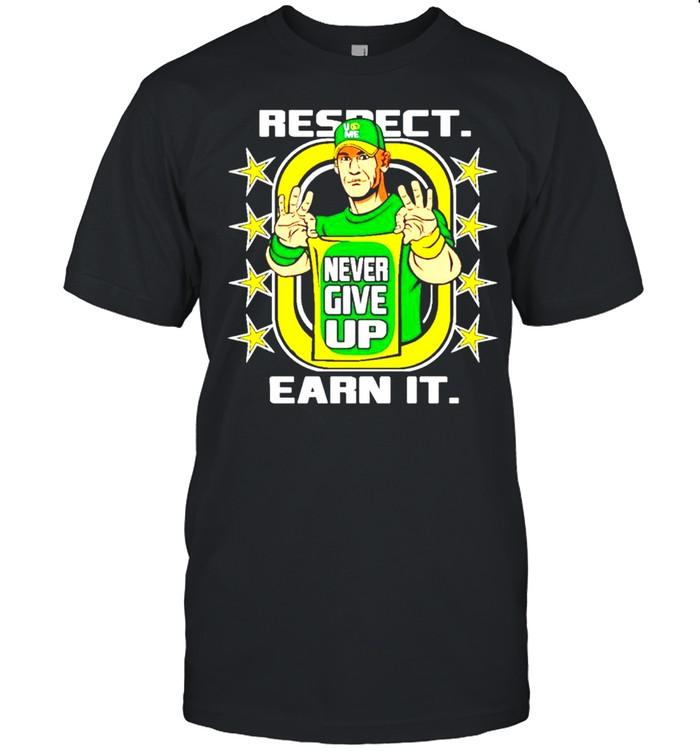 John Cena respect earn it never give up shirt Classic Men's T-shirt