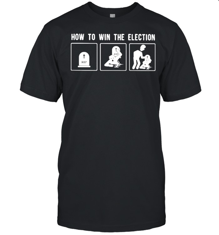 How to win the election rip face trump shirt Classic Men's T-shirt