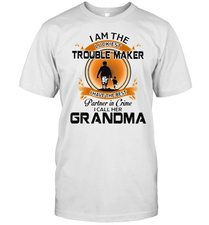 I Am The Luckiest Trouble Maker I Have The Best Partner In Crime I Call Her Grandma Grandson T-shirt Classic Men's T-shirt