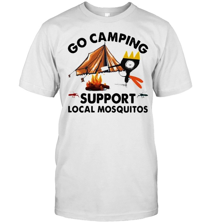Camping Lover Go Camping Support Local Mosquitos  Classic Men's T-shirt