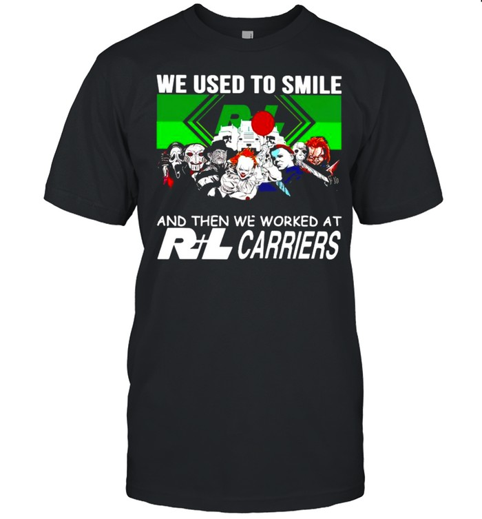 Horror Halloween we used to smile and the we worked at RL Carriers shirt Classic Men's T-shirt