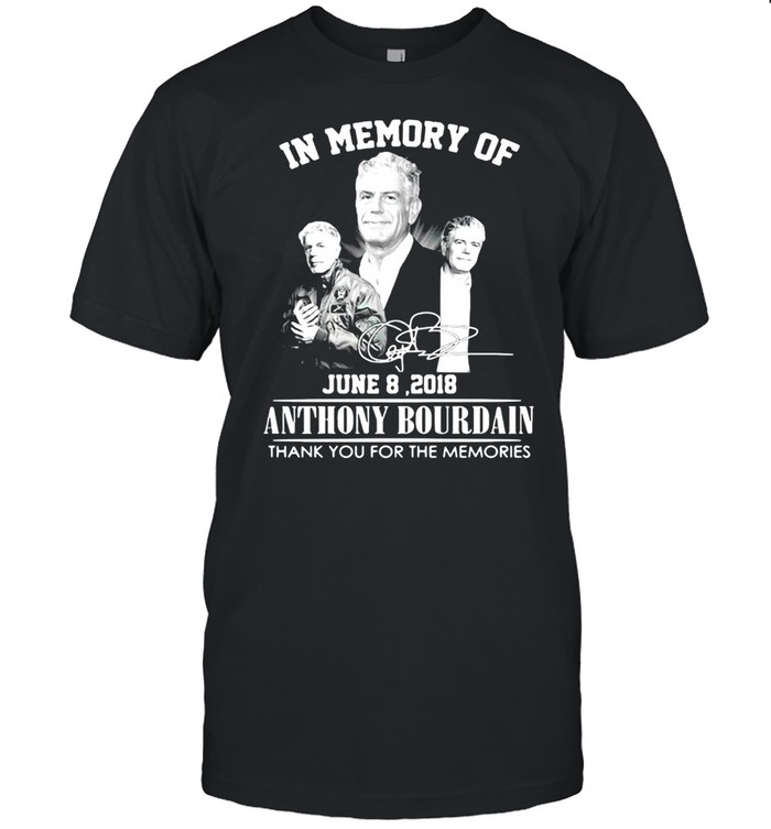 In Memory Of Anthony Bourdain Thank You For The Memories Signature T-shirt Classic Men's T-shirt