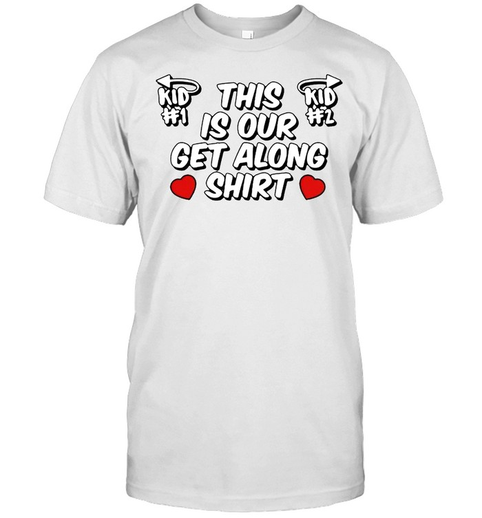 This is our get along shirt Classic Men's T-shirt