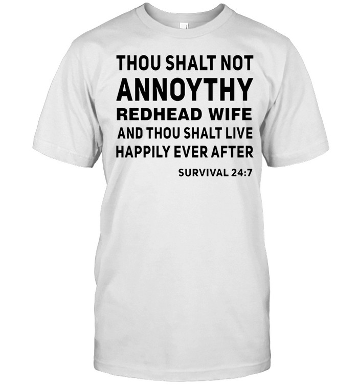 Thou shalt not another redhead wife and thou shalt live happily ever after shirt Classic Men's T-shirt