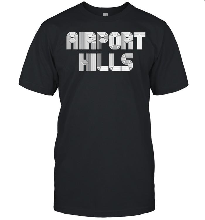 Airport Hills Funny T- Classic Men's T-shirt