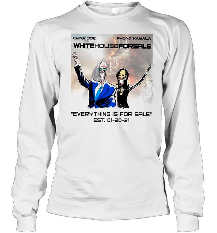the china joe and phony kamala white house for sale everythings for sale shirt long sleeved t shirt