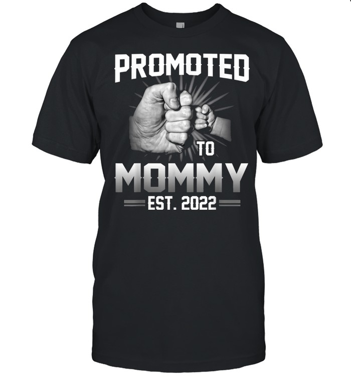 Promoted To Mommy Est 2022 New Mommy shirt Classic Men's T-shirt