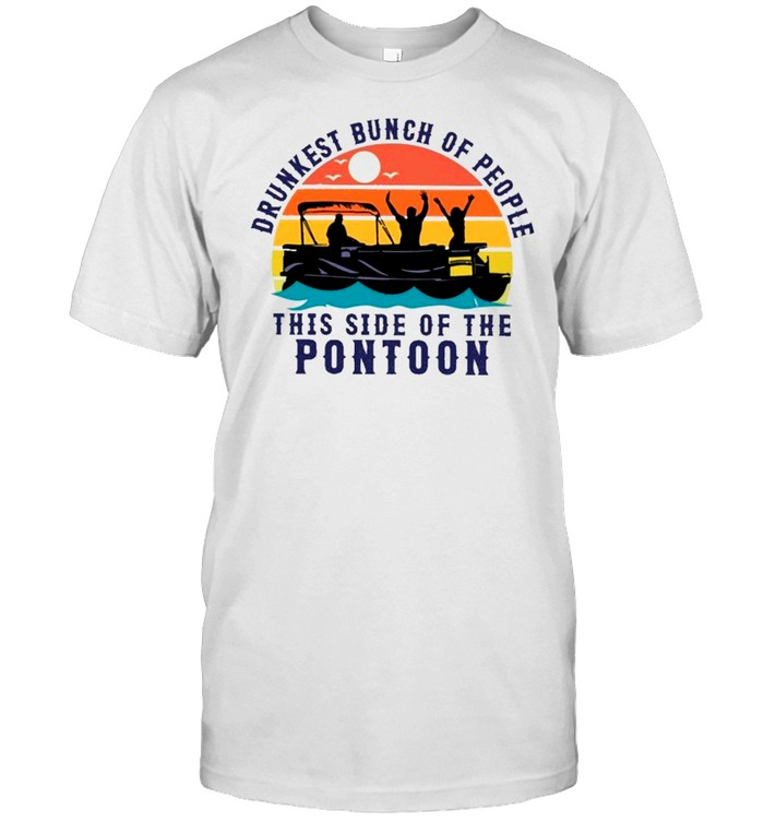 boating drunkest bunch of people this side of the pontoon vintage shirt Classic Men's T-shirt