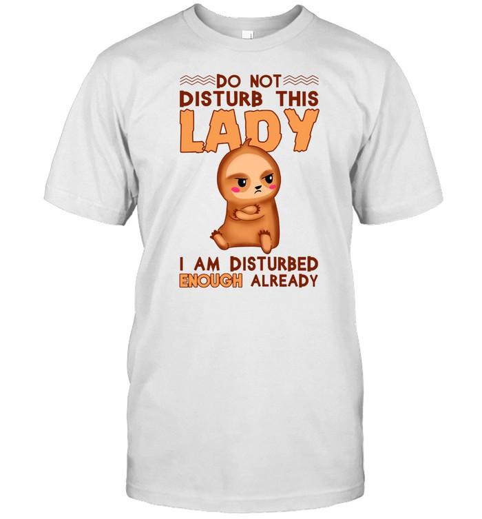 Do not disturb this lady i am disturbed enough already shirt Classic Men's T-shirt