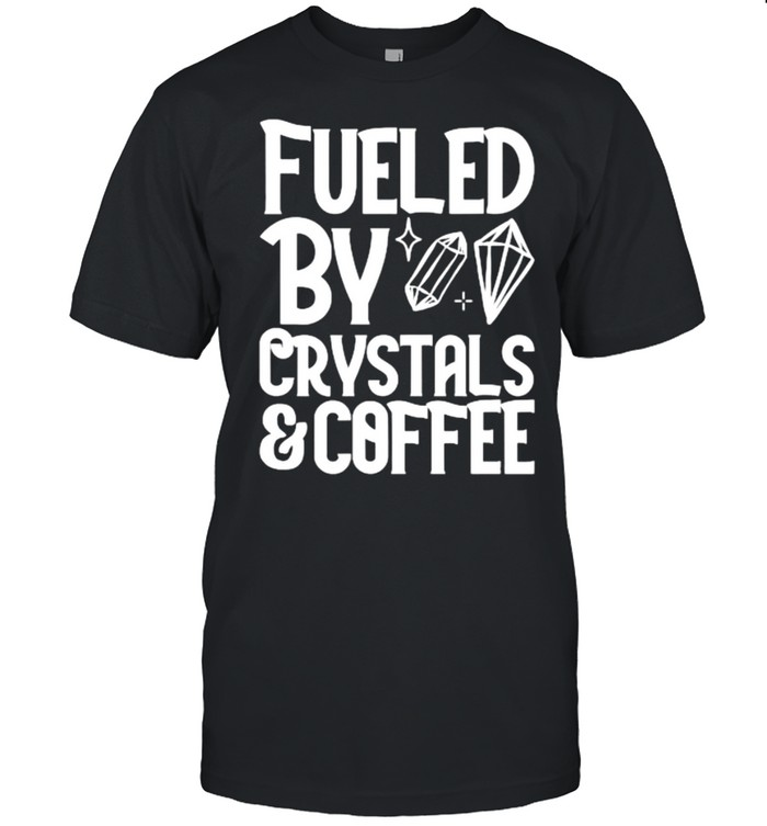 Fueled By Crystals And Coffee T- Classic Men's T-shirt