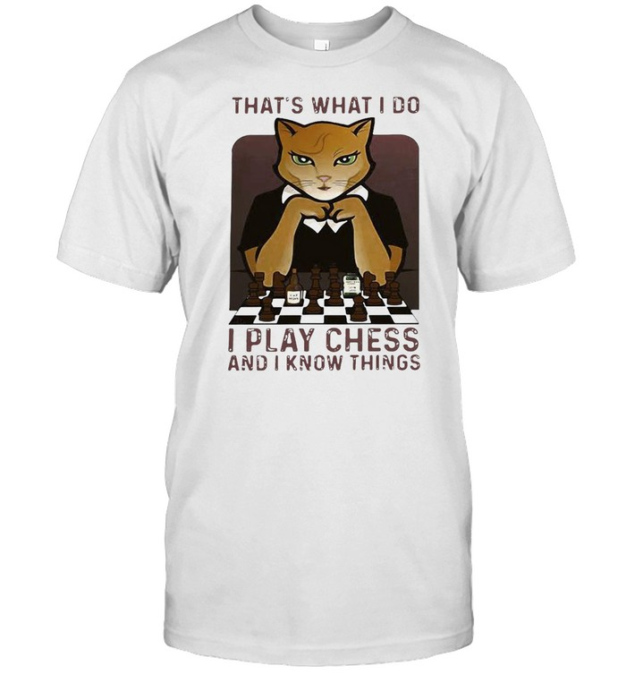 Cat That's What I Do I Play Chess And I Know Things T-shirt Classic Men's T-shirt