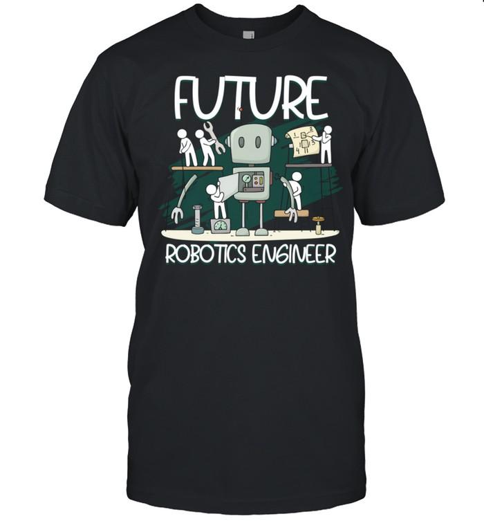 Future Robotics Engineer Building Machines Robotics shirt Classic Men's T-shirt