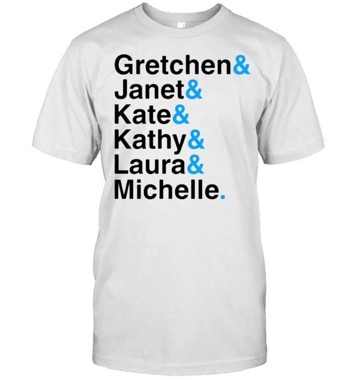 Gretchen Janet Kate Kathy Laura Michelle  Classic Men's T-shirt