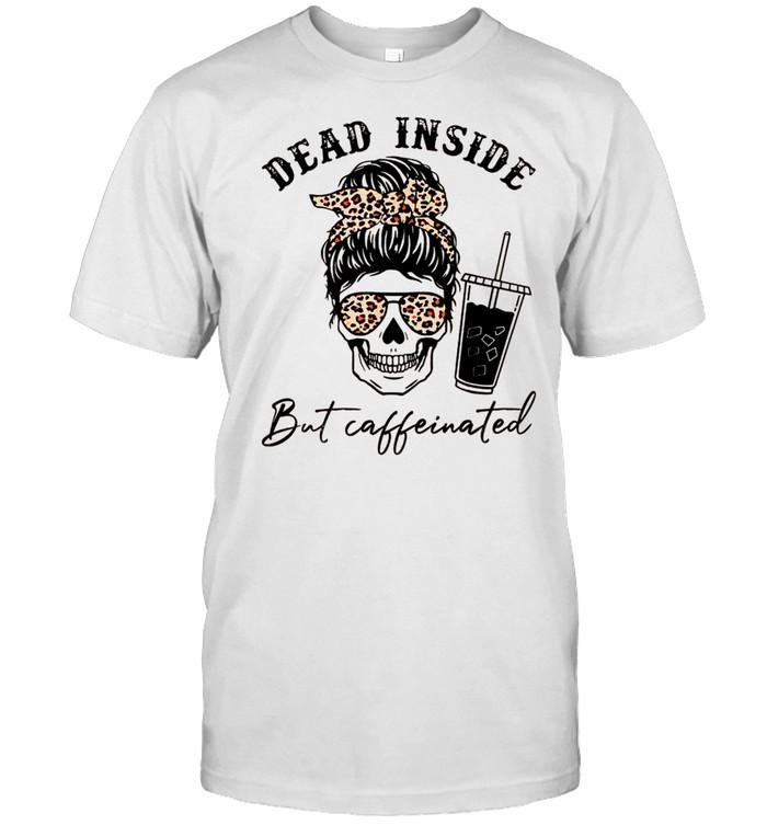 Dead Inside But Caffeinated Messy Bun Skull Leopard Plaid shirt Classic Men's T-shirt