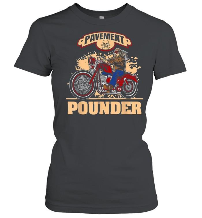 biker motorcycle club cyclist street pavement pounder shirt classic womens t shirt