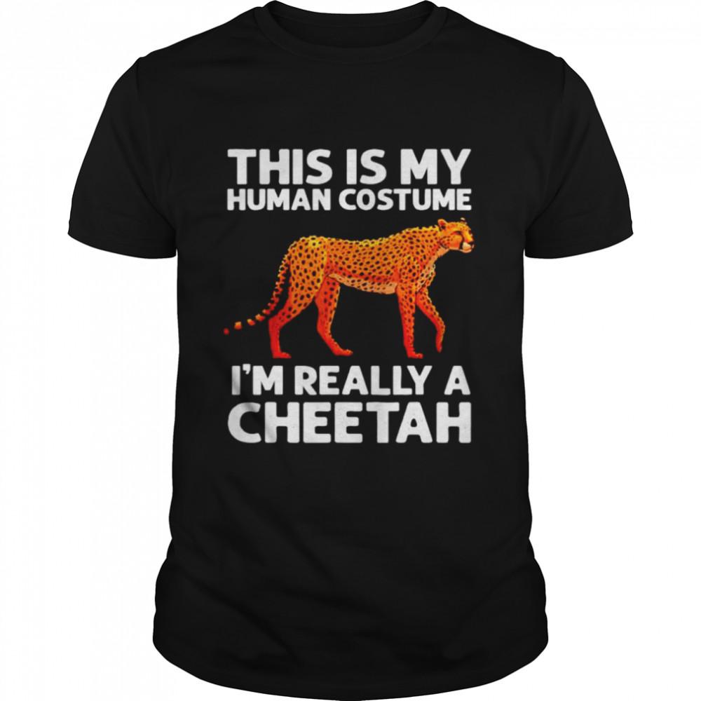 I_m really a cheetath shirt