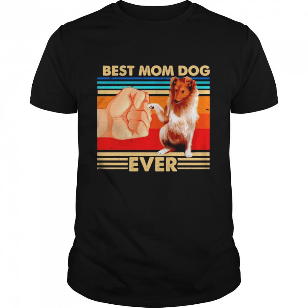 Gollie best Mom dog ever vintage shirt