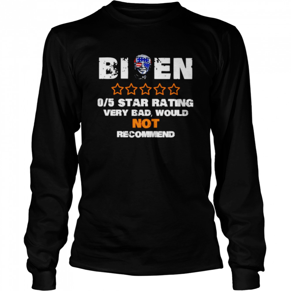 biden 05 star rating very bad would not recommend shirt long sleeved t shirt